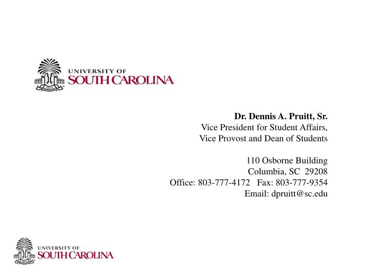Dr. Dennis A. Pruitt, Sr.