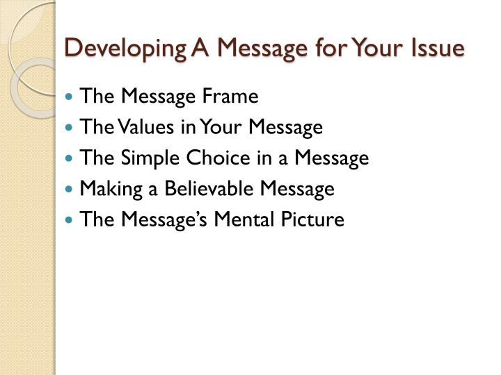Developing A Message for Your Issue