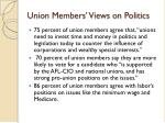 union members views on politics