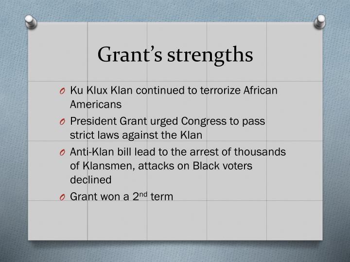 Grant's strengths