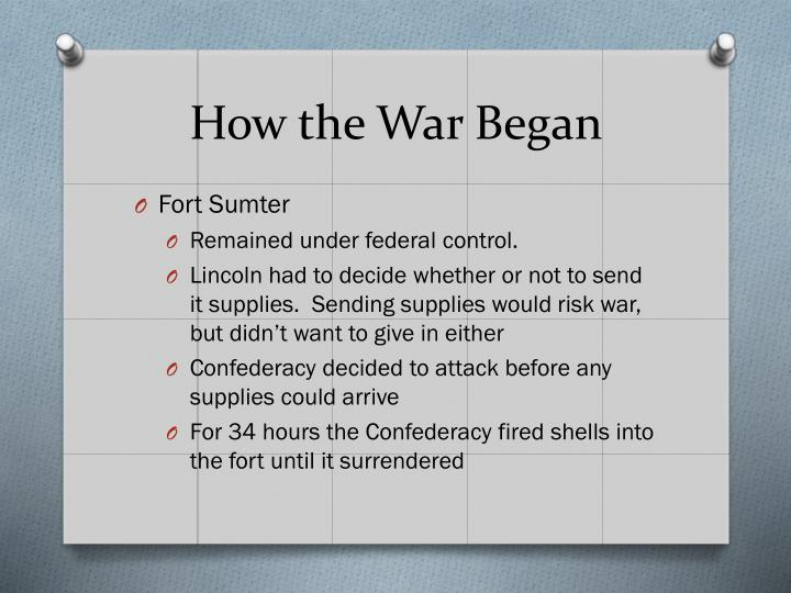How the War Began