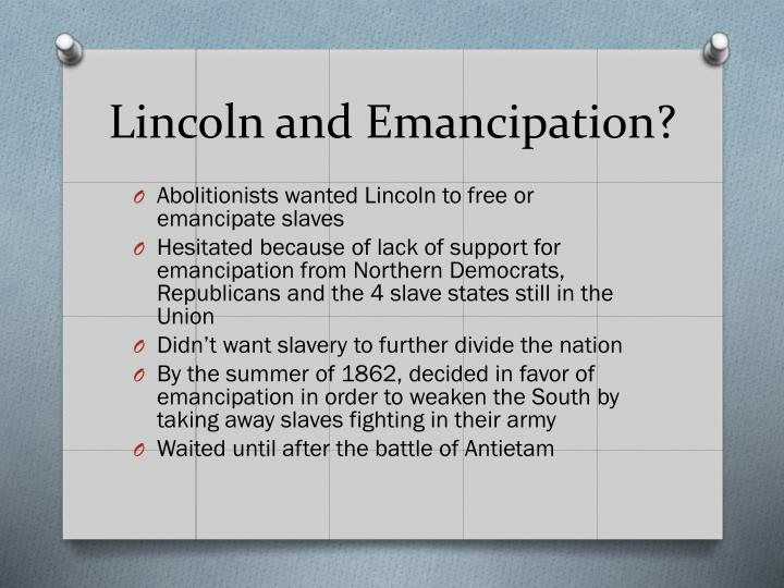 Lincoln and Emancipation?