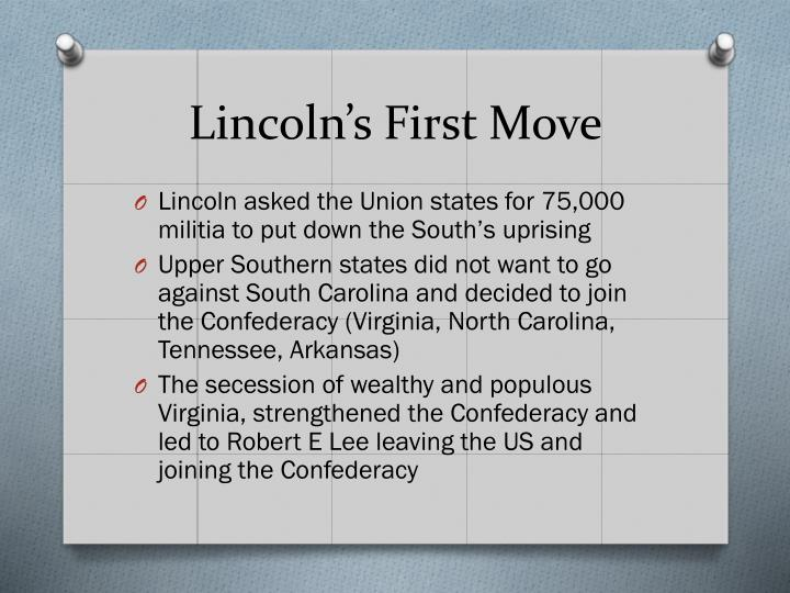 Lincoln's First Move
