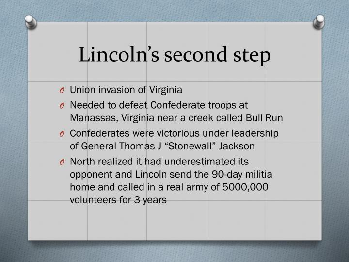 Lincoln's second step