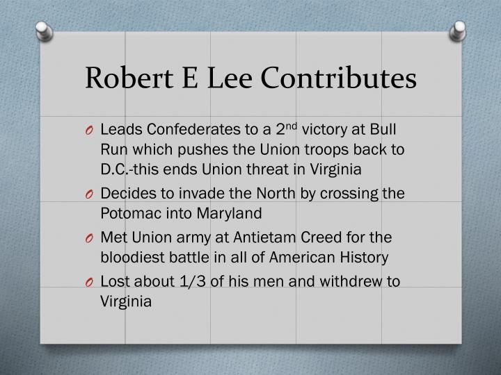 Robert E Lee Contributes