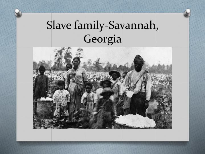 Slave family-Savannah, Georgia