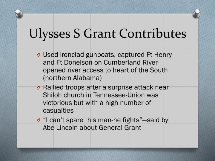 Ulysses S Grant Contributes