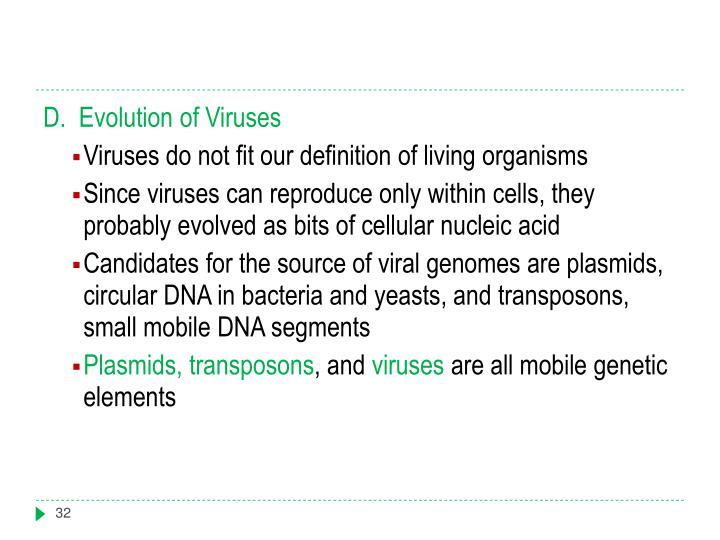 D.  Evolution of Viruses
