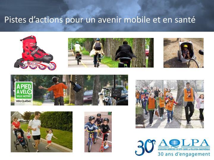 Pistes d'actions pour un avenir mobile et en santé