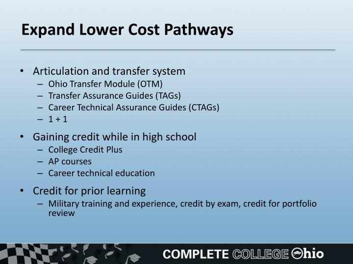 Expand Lower Cost Pathways