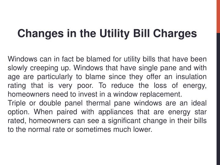 Changes in the Utility Bill