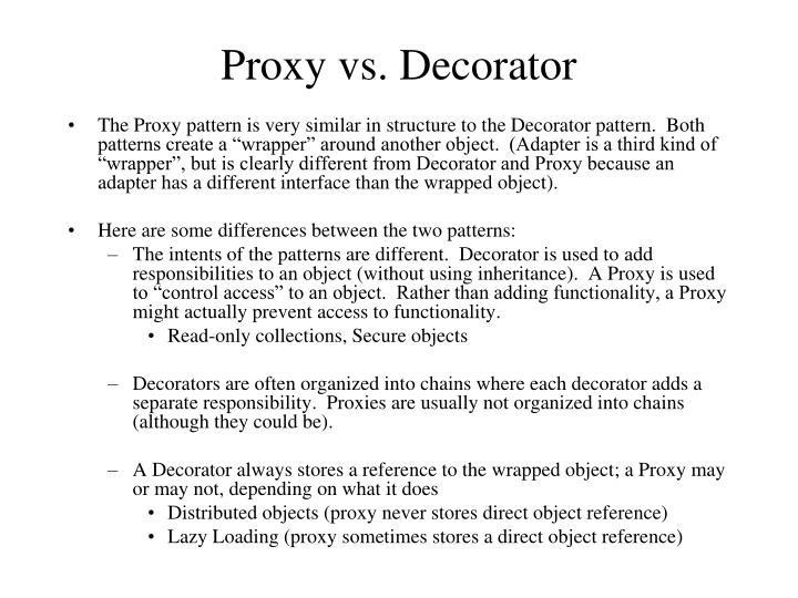 Proxy vs. Decorator