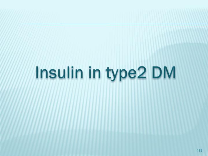 Insulin in type2 DM
