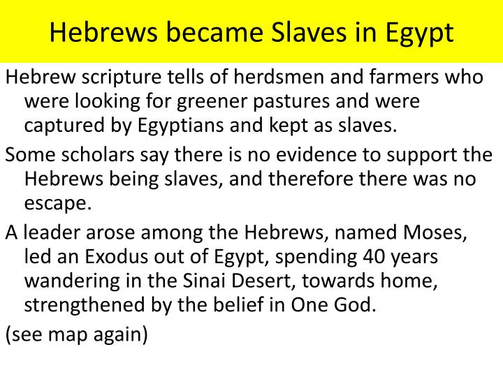 Hebrews became Slaves in Egypt