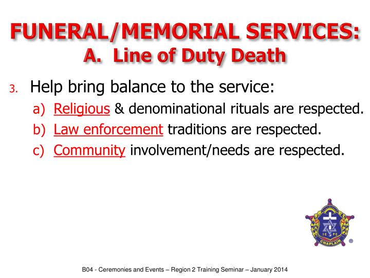 FUNERAL/MEMORIAL SERVICES: