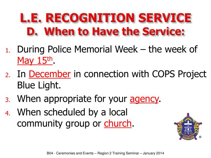 L.E. RECOGNITION SERVICE