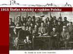 1915 tefan kevick v rusk m polsku