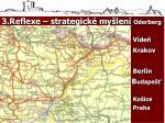 3 reflexe strategick my len oderberg oderberg v de krakov berl n b udape ko ice praha buda