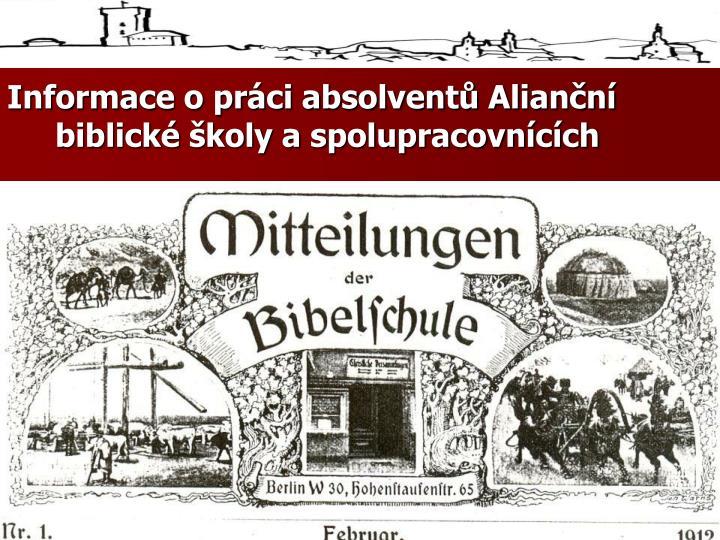 Informace o práci absolventů Alianční biblické školy a spolupracovnících