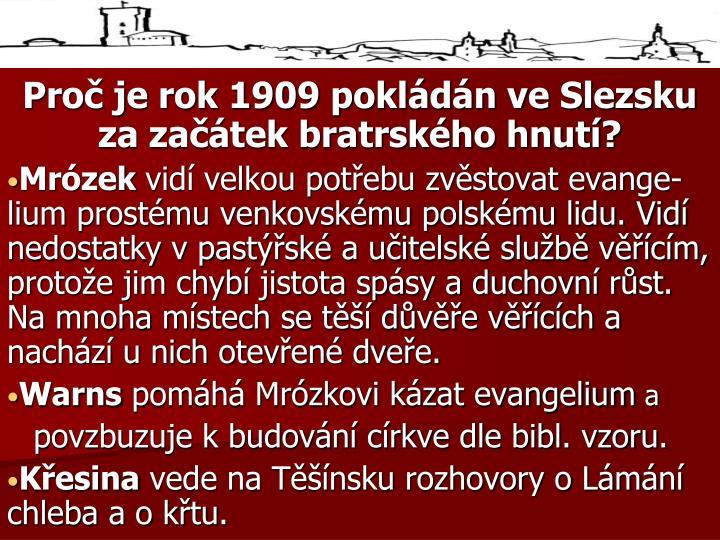Proč je rok 1909 pokládán ve Slezsku za začátek bratrského hnutí?