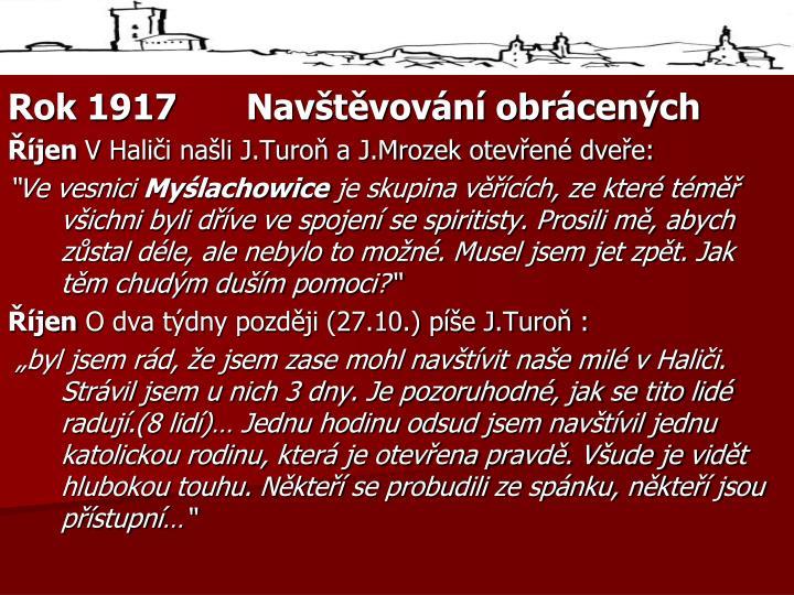 Rok 1917Navštěvování obrácených