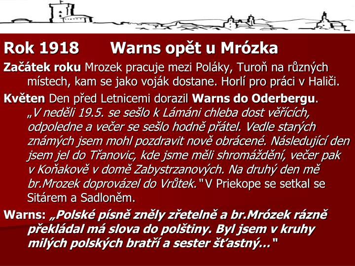 Rok 1918Warns opět u Mrózka