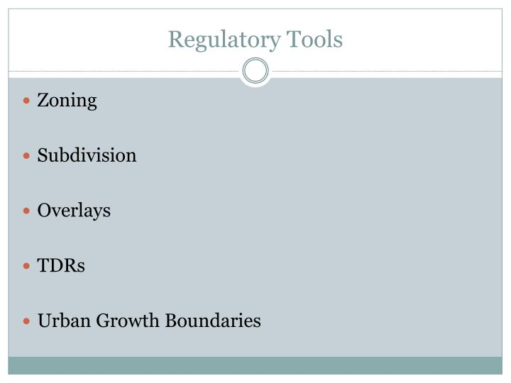 Regulatory Tools