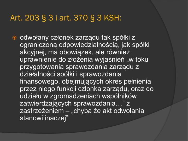 Art. 203 § 3 i art. 370 § 3 KSH:
