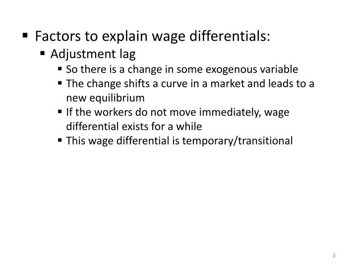 Factors to explain wage differentials: