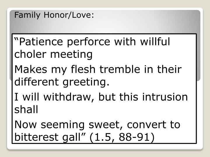 Family Honor/Love: