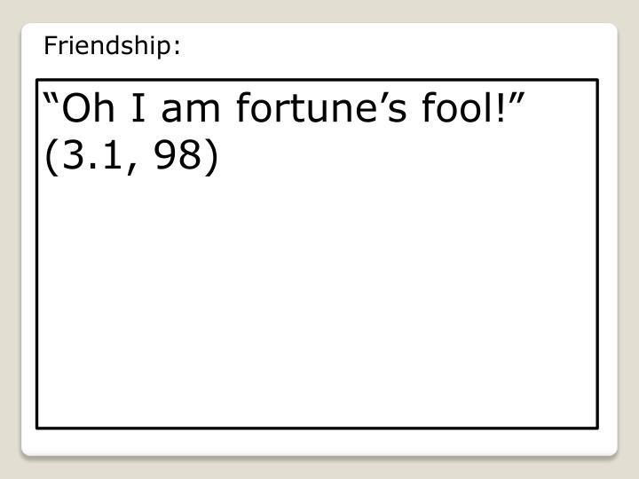 Friendship: