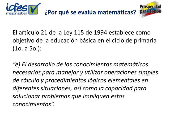 ¿Por qué se evalúa matemáticas?