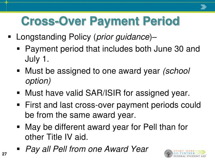 Cross-Over Payment Period