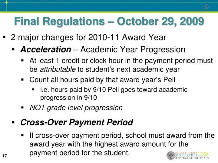 Final Regulations – October 29, 2009