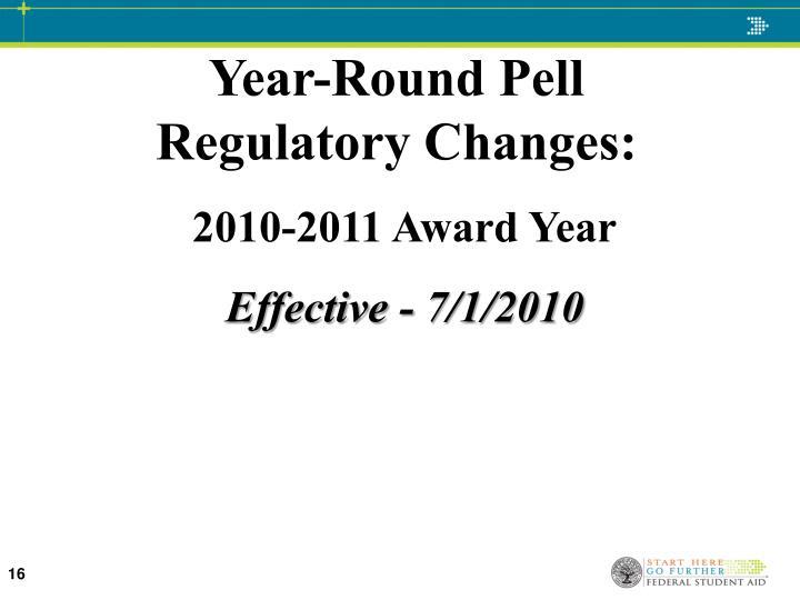 Year-Round Pell Regulatory Changes: