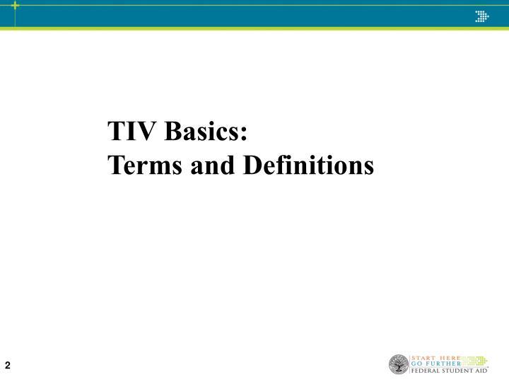 TIV Basics:
