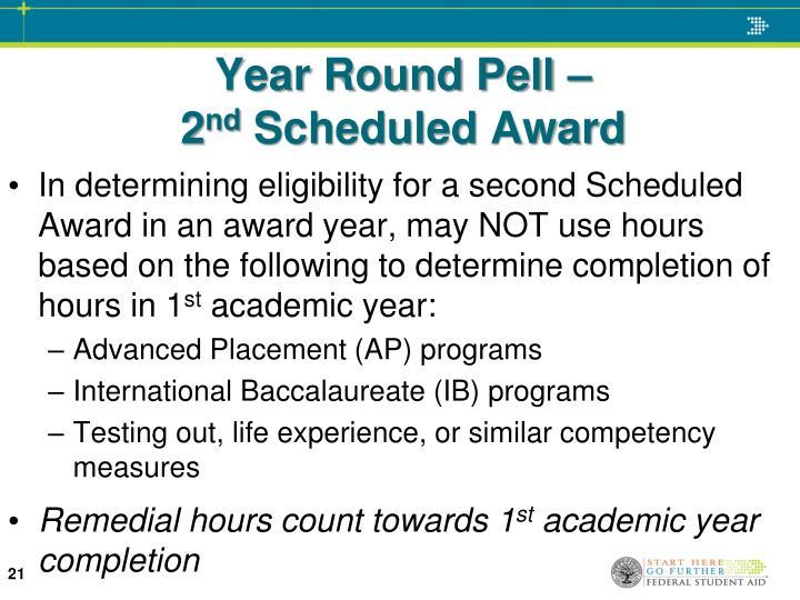 Year Round Pell –