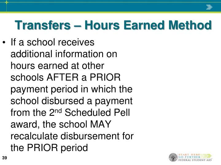 Transfers – Hours Earned Method