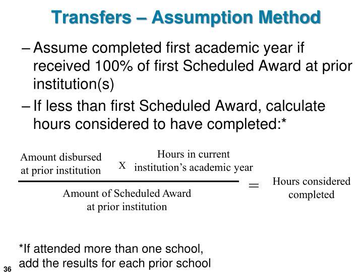 Transfers – Assumption Method