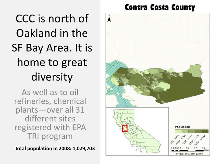 Ccc is north of oakland in the sf bay area it is home to great diversity