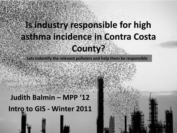 is industry responsible for high asthma incidence in contra costa county