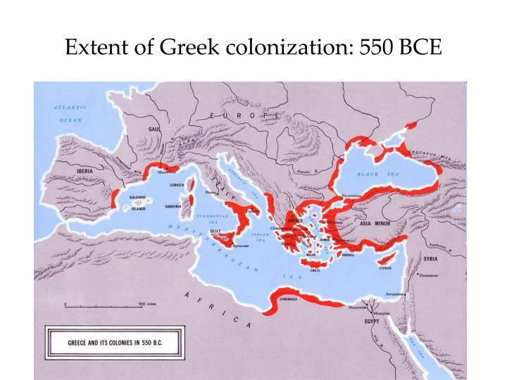 Extent of Greek colonization: 550 BCE