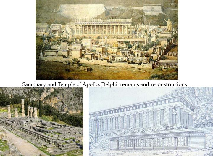Sanctuary and Temple of Apollo, Delphi: remains and reconstructions