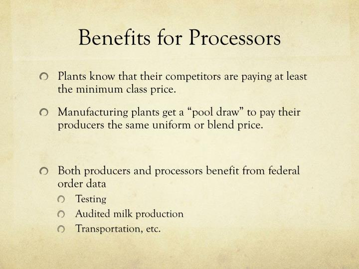 Benefits for Processors