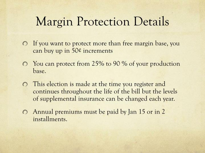 Margin Protection Details
