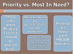 priority vs most in need