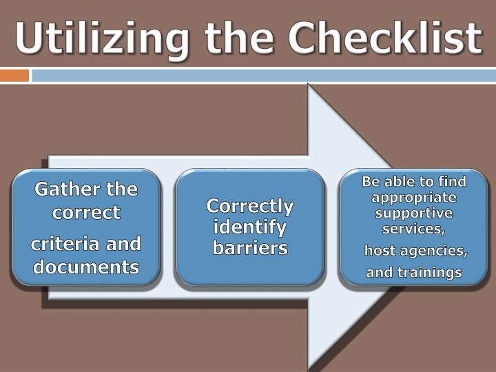 Utilizing the Checklist