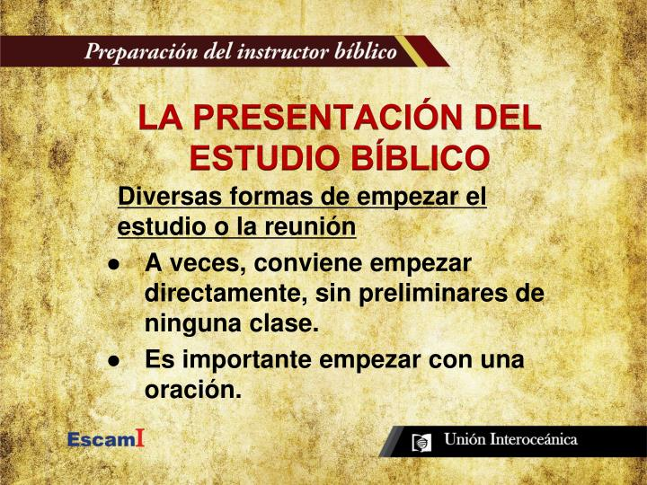 LA PRESENTACIÓN DEL ESTUDIO BÍBLICO