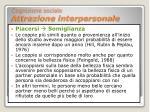 cognizione sociale attrazione interpersonale10
