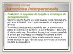 cognizione sociale attrazione interpersonale20